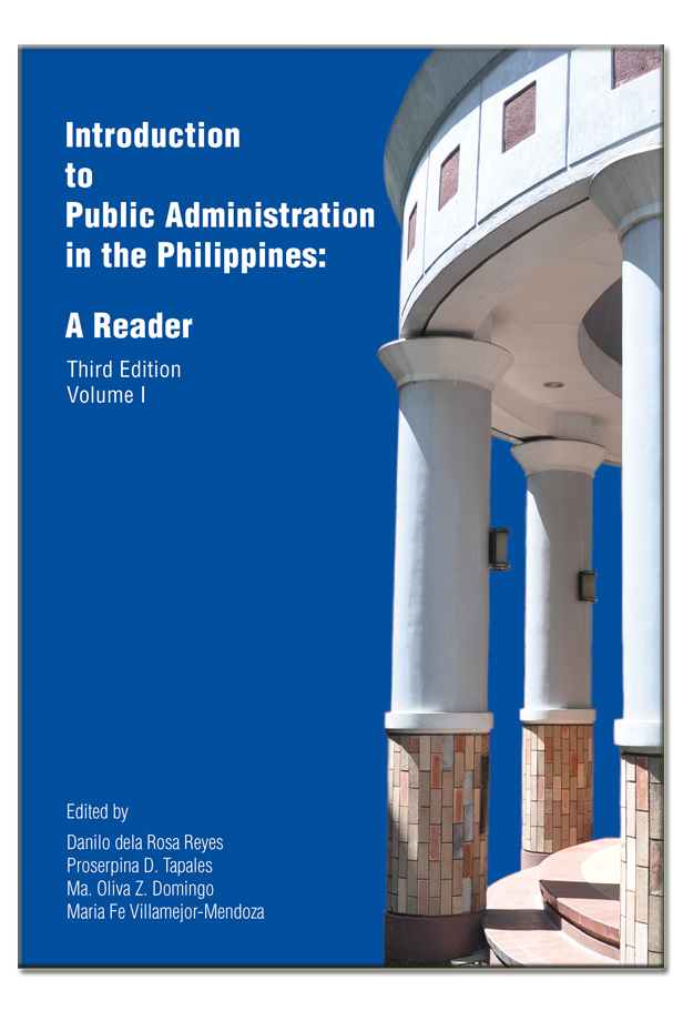 Introduction to Public Administration in the Philippines: A Reader (Volume 1)